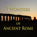 Seven Wonders of Ancient Rome Tour